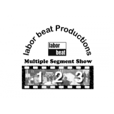 Labor Beat Multiple Segment Show LB-717